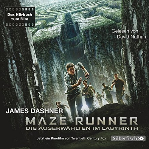 Maze Runner: Die Auserwählten - Im Labyrinth: Das Hörbuch zum Film