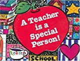 img - for A Teacher is a Special Person! by Bernard E. Farber (1996-01-06) book / textbook / text book
