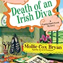 Death of an Irish Diva: A Cumberland Creek Mystery (       UNABRIDGED) by Mollie Cox Bryan Narrated by Barbara Edelman