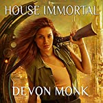 House Immortal: House Immortal, Book 1 | Devon Monk