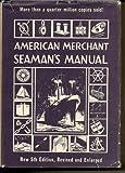 img - for American Merchant Seaman's Manual book / textbook / text book