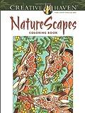 Creative Haven Naturescapes Coloring Book: (Creative Haven Coloring Books)