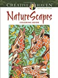 Creative Haven Naturescapes Coloring Book: (Creative Haven Coloring Books)