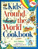 img - for The Kid's Around the World Cookbook book / textbook / text book