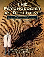 The Psychologist as Detective An Introduction to by Smith