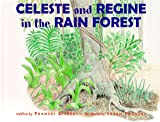 Celeste and Regine in the Rain Forest