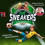 Die Sneakers und das Torgeheimnis (Die Sneakers 1) | Birgit Hasselbusch,Stefan Grothoff