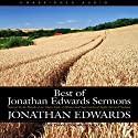 Best of Jonathan Edwards Sermons Audiobook by Jonathan Edwards Narrated by David Cochran Heath