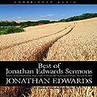 Best of Jonathan Edwards Sermons Hörbuch von Jonathan Edwards Gesprochen von: David Cochran Heath