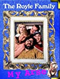 img - for The Royle Family My Arse book / textbook / text book