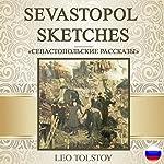 Sevastopol Sketches [Russian Edition]   Leo Tolstoy