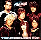 PRAISE BE TO DECEPTICON♪JAM Project
