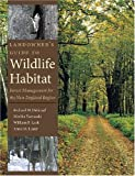 Landowners Guide to Wildlife Habitat: Forest Management for the New England Region