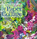 The Art of Paper Collage (0806939427) by Susan Pickering Rothamel