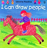 I Can Draw People (Usborne Playtime)