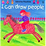 I Can Draw People (Usborne Playtime) ~ Ray Gibson