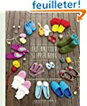 The Knitted Slipper Book: Slippers an...