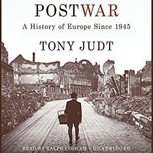 Postwar: A History of Europe Since 1945 | [Tony Judt]