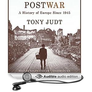 Postwar: A History of Europe Since 1945