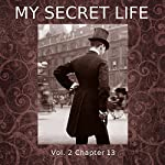 My Secret Life: Vol. 2 Chapter 13 | Dominic Crawford Collins