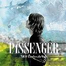 PASSENGER(初回限定盤)(DVD付)