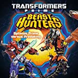 img - for Transformers Prime Beast Hunters: Optimus Prime versus Predaking book / textbook / text book
