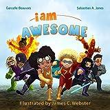 I Am Awesome (I Am Book)