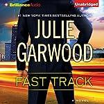 Fast Track | Julie Garwood