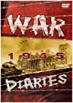 The War Diaries - Wwii 1945 [Import a...