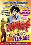 Hooked/Flaming Teenage