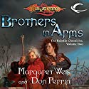 Brothers In Arms: Dragonlance: Raistlin Chronicles, Book 2 Audiobook by Margaret Weis, Don Perrin Narrated by Chris Sorensen