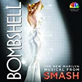 Bombshell: The New Marilyn Musical from Smash (Deluxe Edition) Deluxe Edition, Extra tracks Edition by Original Cast Recording, McPhee, Katharine, Hilty, Megan (2013) Audio CD