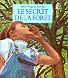 img - for Le Secret de la foret (French Edition) book / textbook / text book