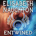 Entwined: Eternal Guardians Series, Book 2 (       UNABRIDGED) by Elisabeth Naughton Narrated by Elizabeth Wiley