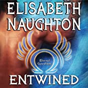 Entwined: Eternal Guardians Series, Book 2 | Elisabeth Naughton