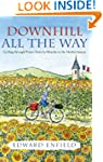 Downhill all the Way: From La Manche...