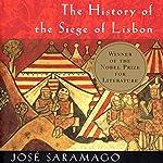 The History of the Siege of Lisbon   Jose Saramago,Giovanni Pontiero (translator)