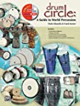 Drum Circle: A Guide to World Percuss...
