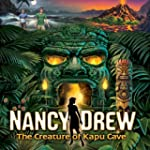 Nancy Drew: The Creature of Kapu Cave...
