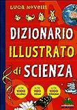 img - for Dizionario illustrato di scienza book / textbook / text book