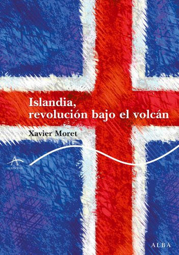 Islandia, Revolución Bajo El Volcán