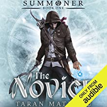 The Novice Audiobook by Taran Matharu Narrated by Ralph Lister