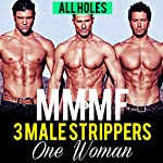 Menage Romance: Three Stripper Men, One Woman, All Holes: Age of Sharing Series, Book 1 |  All Holes