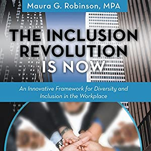 The Inclusion Revolution Is Now Audiobook