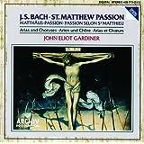 Bach, J.S.: St. Matthew Passion - Arias & Choruses