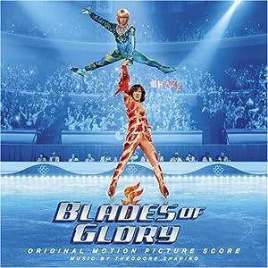 Blades of Glory (Score)