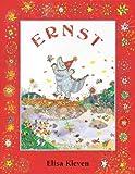 Ernst (Turtleback School & Library Binding Edition) (0613578309) by Kleven, Elisa