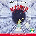 Nasty! Audiobook by Michael Rosen Narrated by Wayne Forrester