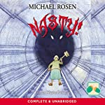 Nasty! | Michael Rosen