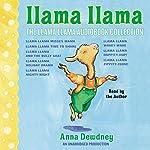 The Llama Llama Audiobook Collection: Llama Llama Misses Mama; Llama Llama Time to Share; Llama Llama and the Bully Goat; Llama Llama Holiday Drama; Llama Llama Nighty-Night; and 3 more! | Anna Dewdney